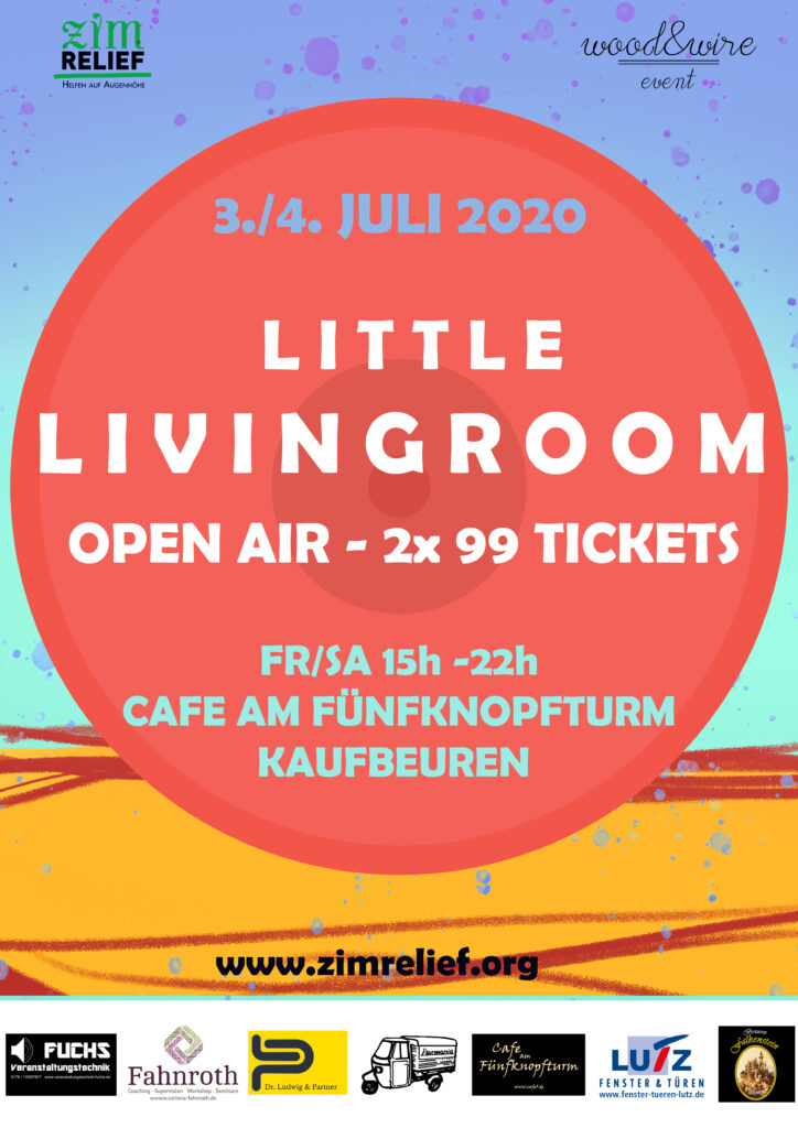 3./4. Juli: Little LivingRoom – 99 Personen Benefiz Open Air am Fünfknopfturm